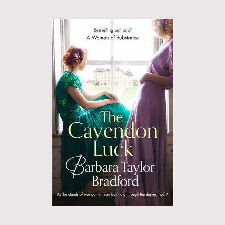 The Cavendon Luck by Barbara Taylor Bradford, , hi-res