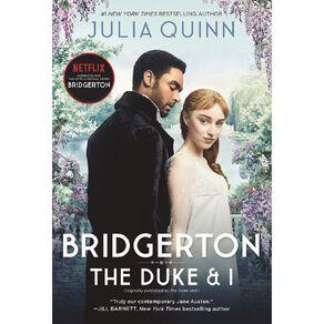 Bridgerton #1 The Duke and I Netflix Tie-In by Julia Quinn