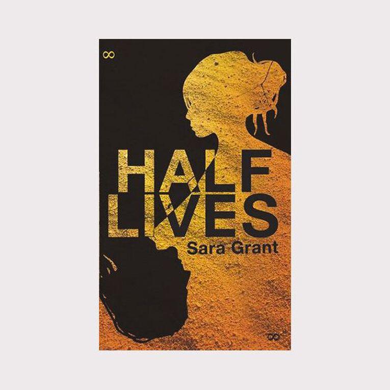 Half Lives by Sara Grant, , hi-res