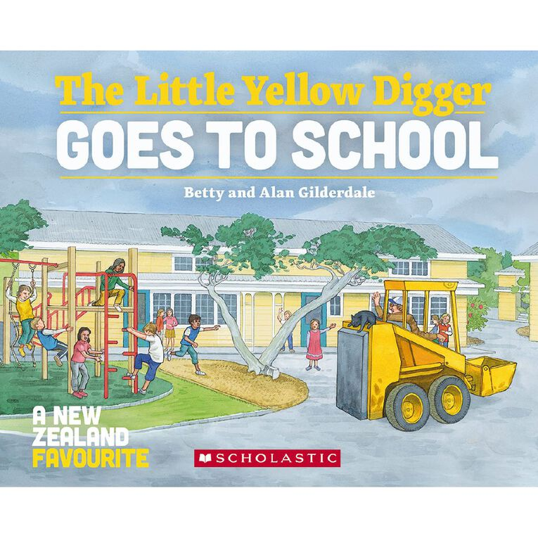 Little Yellow Digger Goes To School by Gilderdale, , hi-res
