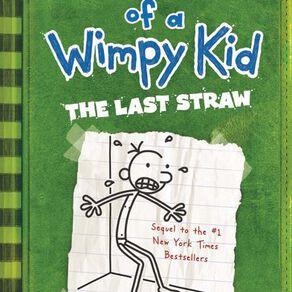 Diary of a Wimpy Kid #3 Last Straw by Jeff Kinney N/A