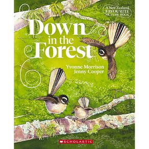 Down in the Forest (new edition) by Yvonne Morrison