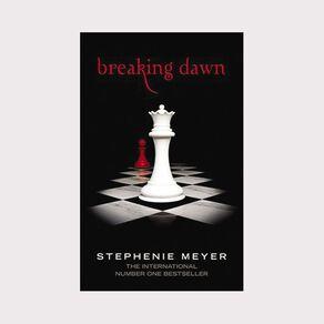 Breaking Dawn New Edition by Stepnenie Meyer