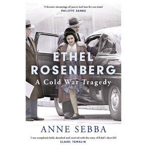Ethel Rosenberg by Anne Sebba