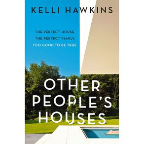 Other Peoples Houses by Kelli Hawkins