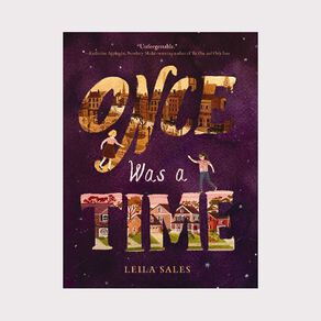 Once Was a Time by Leila Sales N/A
