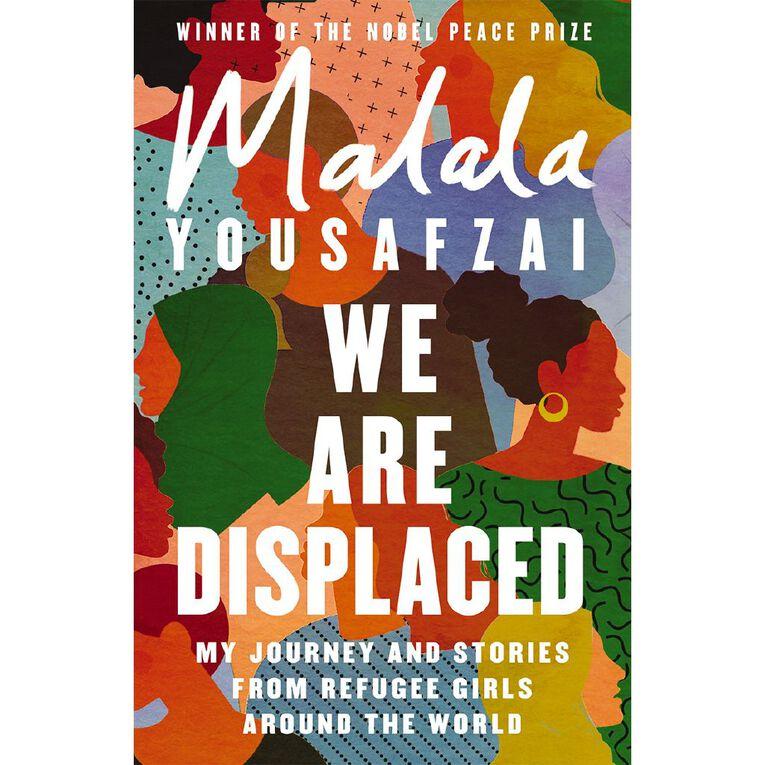 We are Displaced by Malala Yousafzai, , hi-res