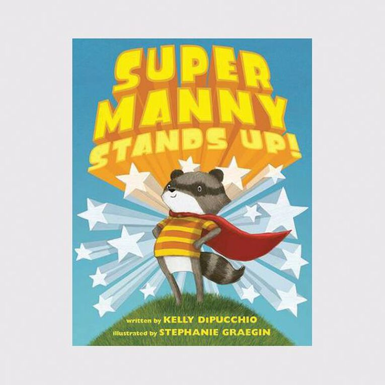 Super Manny Stands Up] by Kelly DiPucchio & Stephanie Graegin N/A, , hi-res