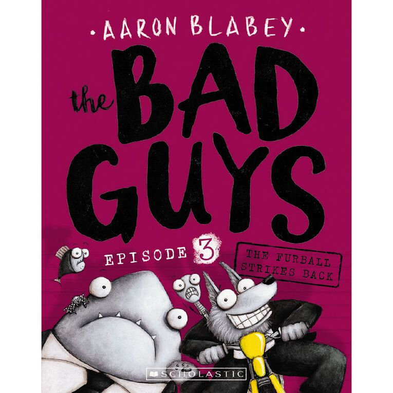 Bad Guys #3 The Furball Strikes Back by Aaron Blabey, , hi-res