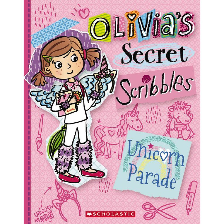 Olivia's Secret Scribbles #9 Unicorn Parade by Meredith Costain, , hi-res