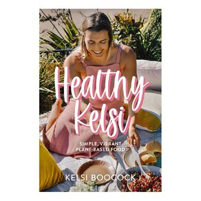 Healthy Kelsi by Kelsi Boocock