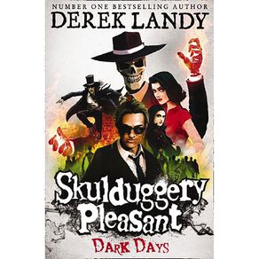 Skulduggery Pleasant #4 Dark Days by Derek Landy