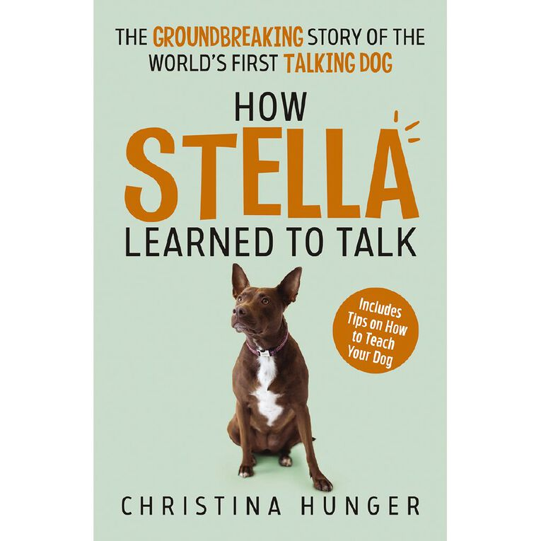 How Stella Learned to Talk by Christina Hunger, , hi-res