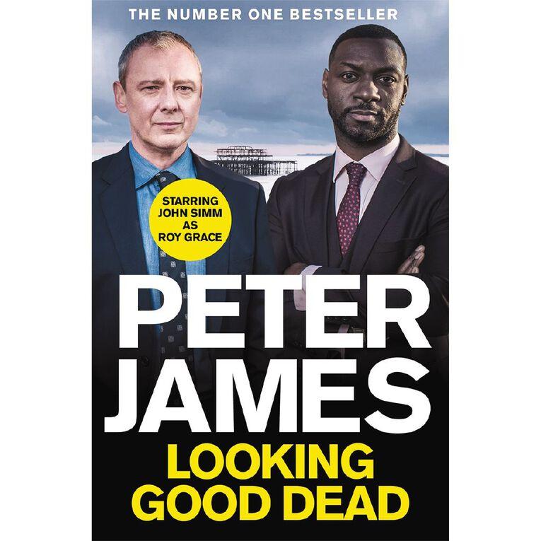 Looking Good Dead TV Tie-In by Peter James N/A, , hi-res