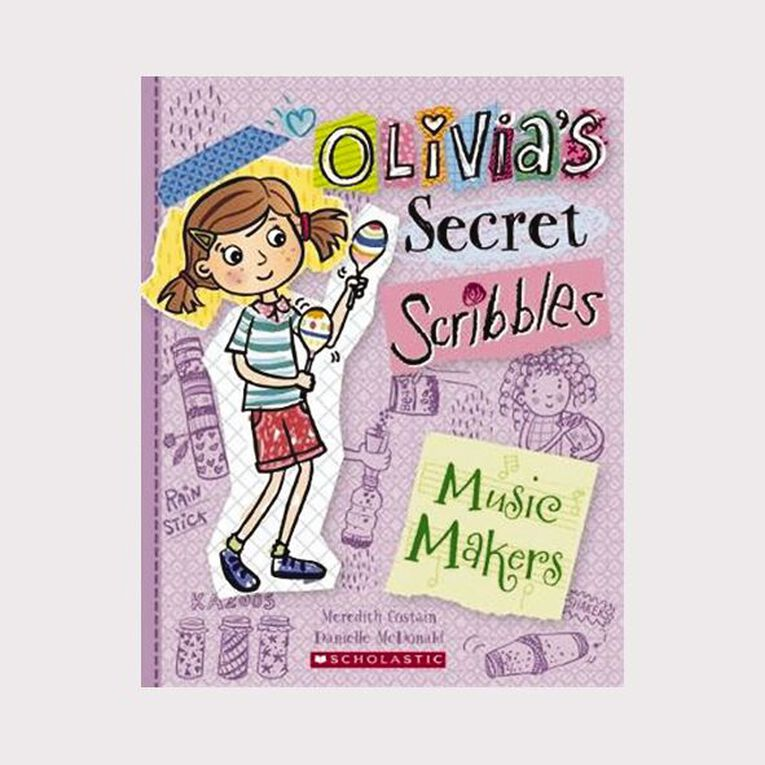Olivia's Secret Scribbles #7 Music Makers by Meredith Costain, , hi-res