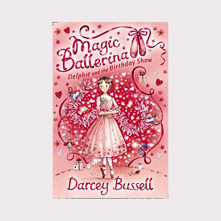 Magic Ballerina #6 Delphie & the Birthday Show by Darcey Bussell, , hi-res