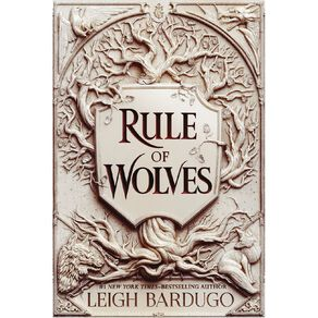 King of Scars #2 Rule of Wolves by Leigh Bardugo