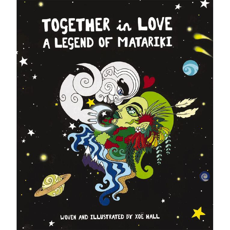 Together in Love: A Legend of Matariki by Xoe Hall, , hi-res