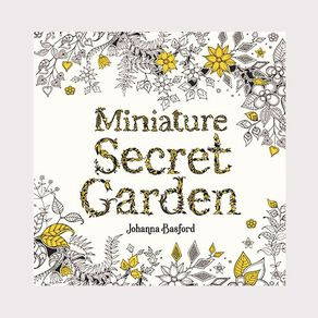 Miniature Secret Garden by Joanna Basford