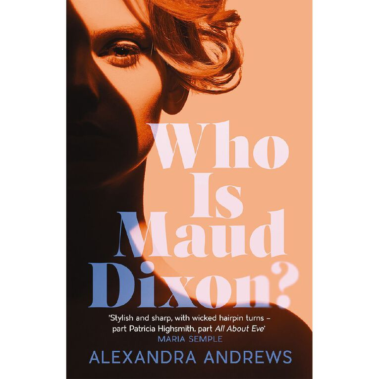 Who is Maud Dixon? by Alexandra Andrews, , hi-res
