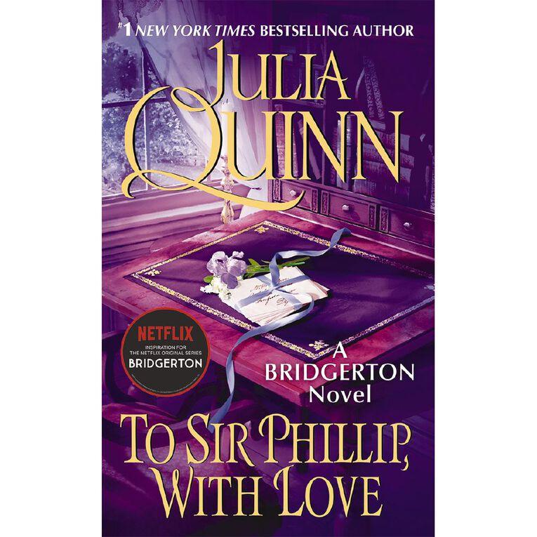 Bridgerton #5 To Sir Phillip With Love by Julia Quinn, , hi-res