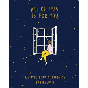 All of This Is For You by Ruby Jones
