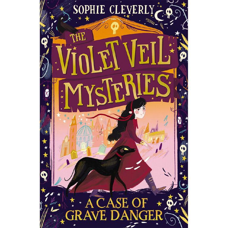 The Violet Veil Mysteries #1 A Case of Grave Danger by Sophie Cleverly, , hi-res