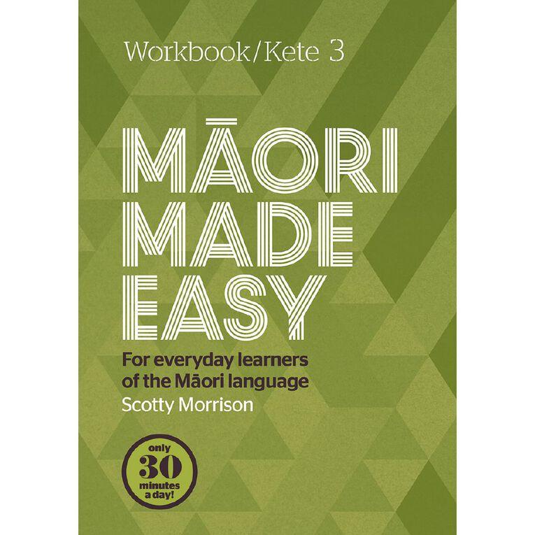 Maori Made Easy Workbook 3/ Kete 3 by Scotty Morrison, , hi-res