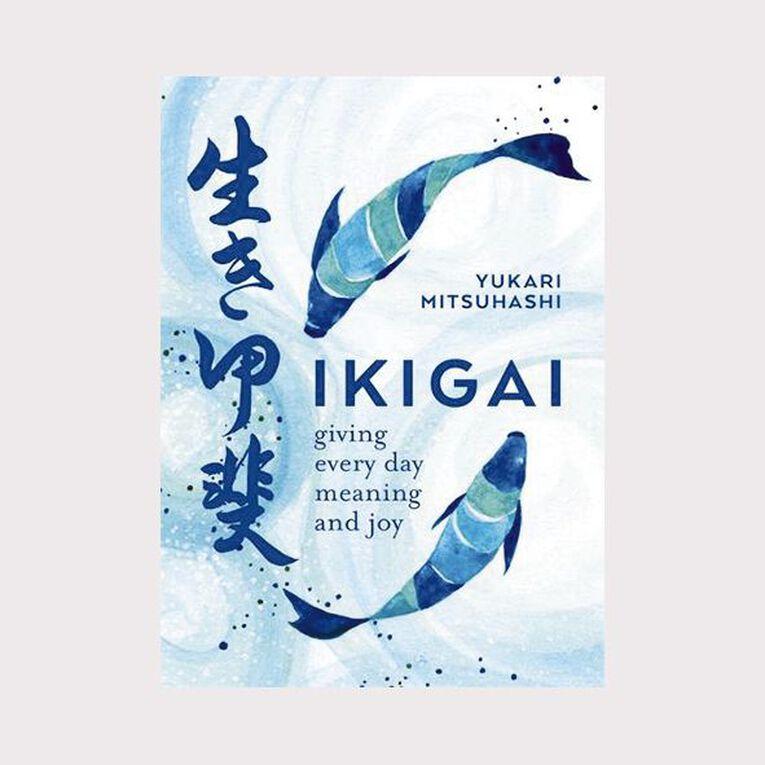 Ikigai: The Japanese Art of a Meaningful Life by Yukari Mitsuhashi, , hi-res
