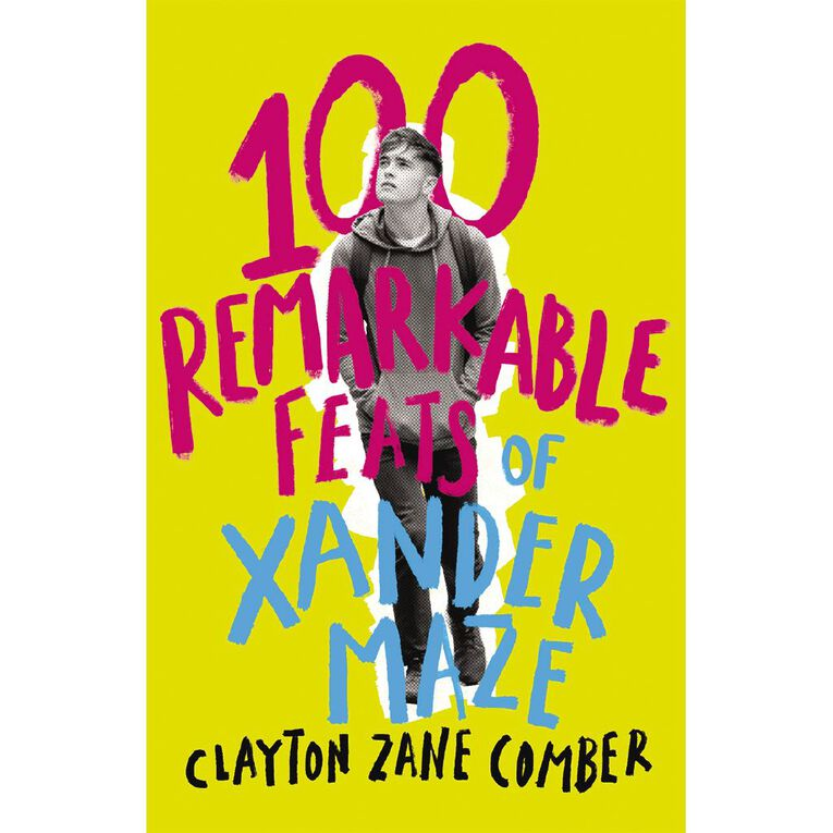 100 Remarkable Feats of Xander Maze by Clayton Zane Comber, , hi-res