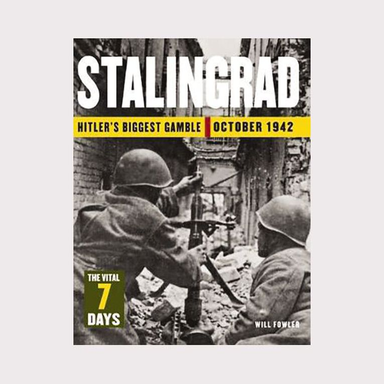 Stalingrad: The Vital 7 days by Will Fowler, , hi-res