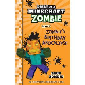 Minecraft Zombie #9 Zombie's Birthday Apocalypse by Zack Zombie
