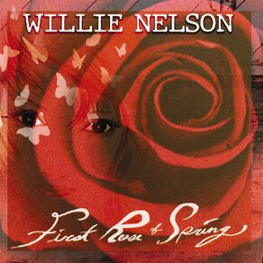 First Rose Of Spring CD by Willie Nelson 1Disc