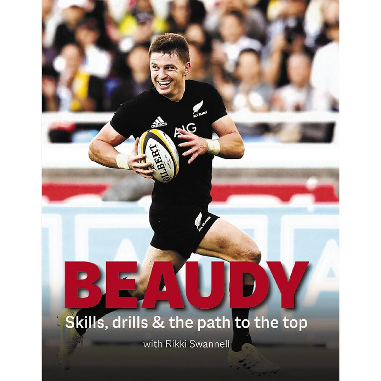Beaudy: Skills Drills & the Path to the Top by Rikki Swannell, , hi-res