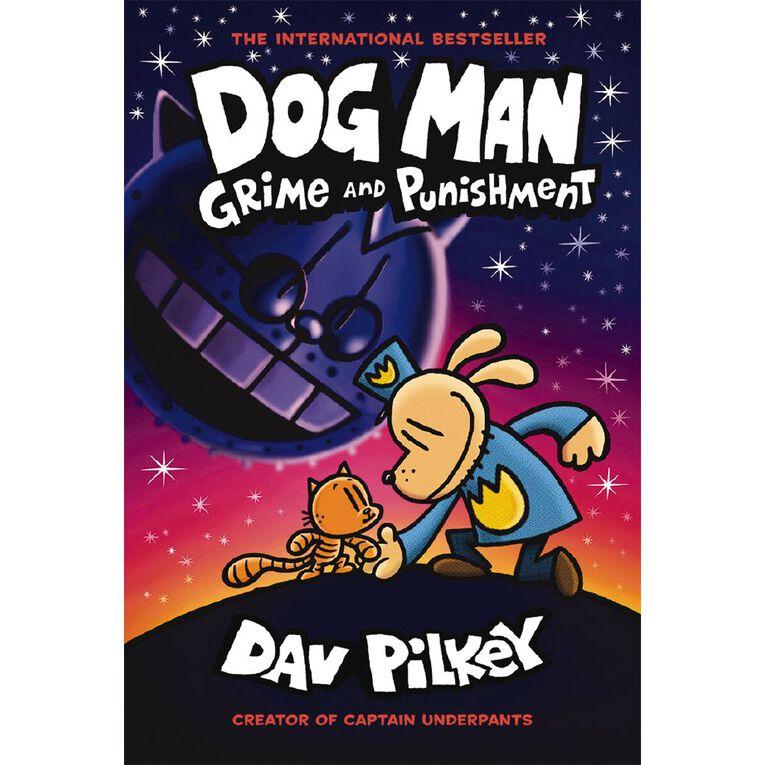 Dog Man #9 Grime and Punishment by Dav Pilkey, , hi-res