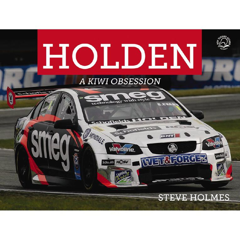 Holden: A Kiwi Passion by Steve Holmes, , hi-res