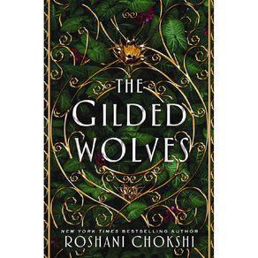 Gilded Wolves #1 The Gilded Wolves by Roshani Chokshi
