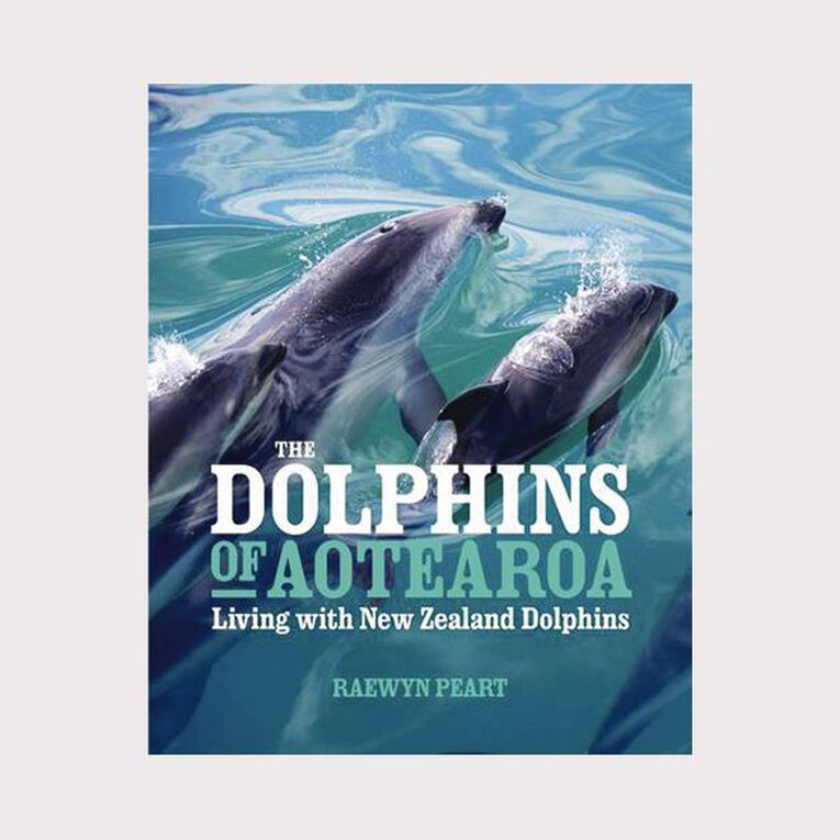 Dolphins of Aotearoa by Raewyn Peart, , hi-res