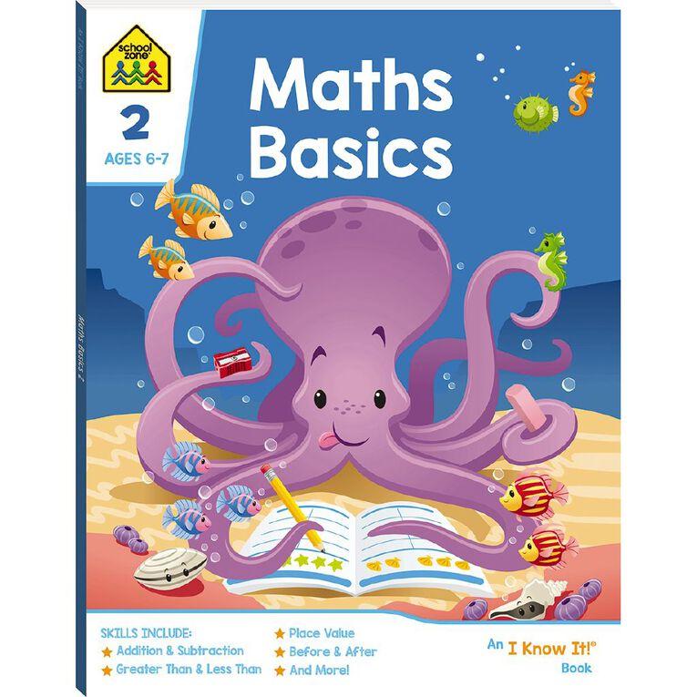 Maths Basics 2 I Know It Book (6-7yrs) by School Zone, , hi-res