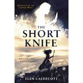 The Short Knife by Elen Caldecott
