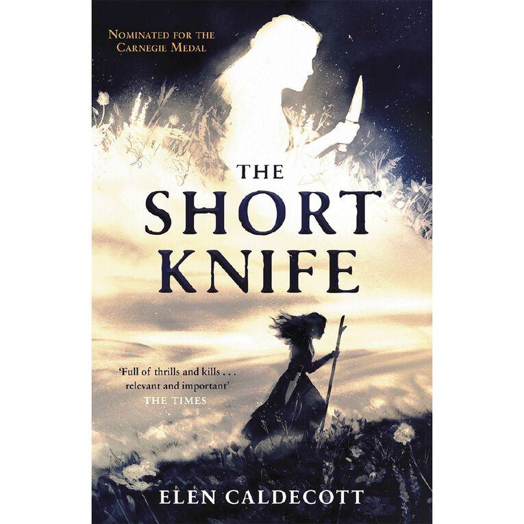 The Short Knife by Elen Caldecott, , hi-res