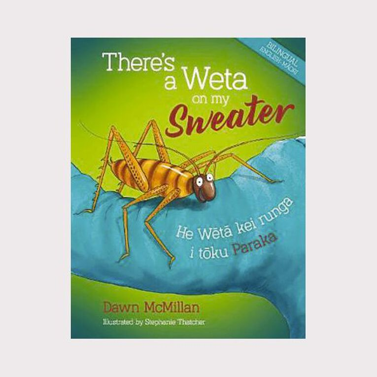 There's a Weta on my Sweater by Dawn McMillan, , hi-res