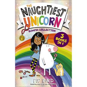 The Naughtiest Unicorn Bumper Collection by Pip Bird
