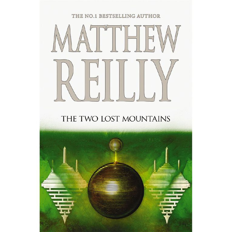 Jack West #6 The Two Lost Mountains by Matthew Reilly, , hi-res