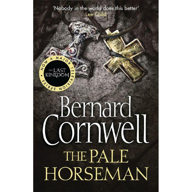Last Kingdom #2 Pale Horseman by Bernard Cornwell, , hi-res