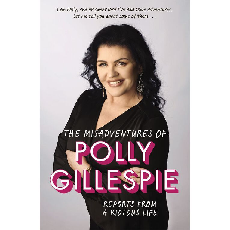 The Misadventures of Polly Gillespie by Polly Gillespie, , hi-res