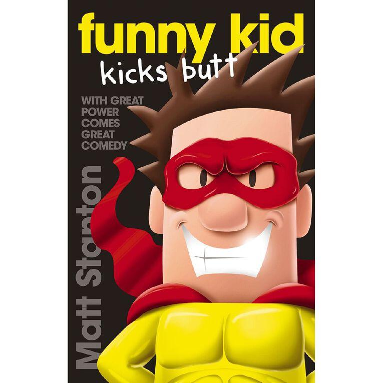 Funny Kid #6 Kicks Butt by Matt Stanton, , hi-res
