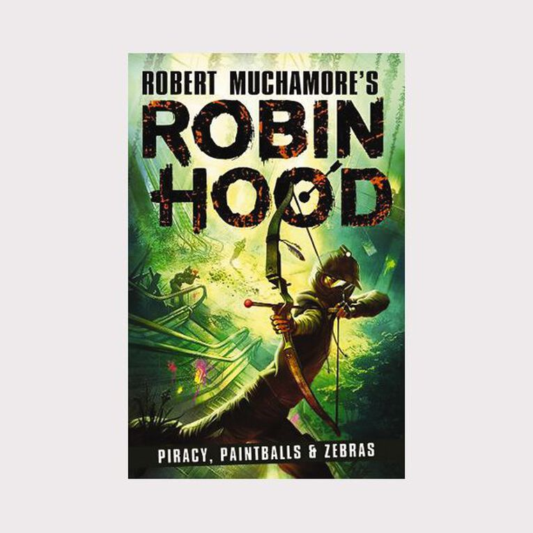 Robin Hood #2 Piracy Paintballs & Zebras by Robert Muchamore, , hi-res image number null