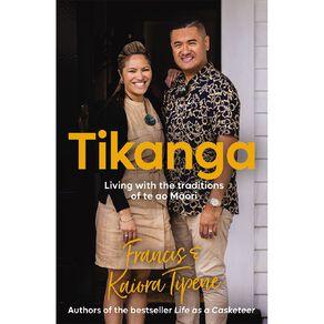 Tikanga by Francis & Kaiora Tipene