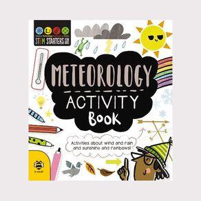 Stem Starters for Kids: Meteorology Activity Book